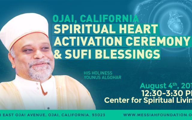 4 August: Ojai Spiritual Heart Activation Ceremony